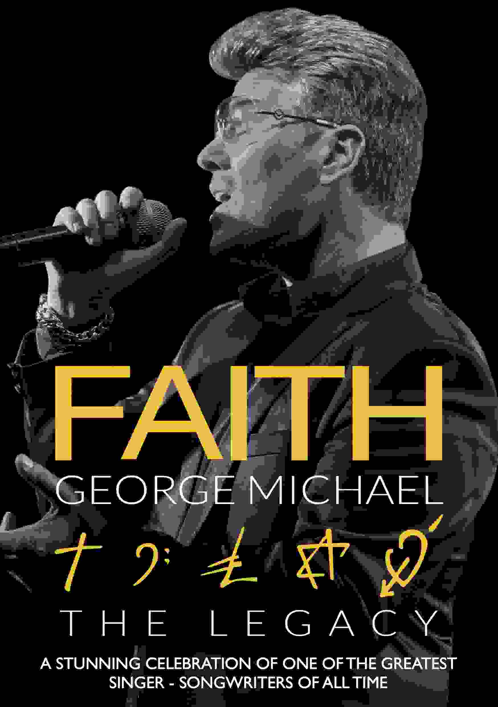 Faith: The George Michael Legacy
