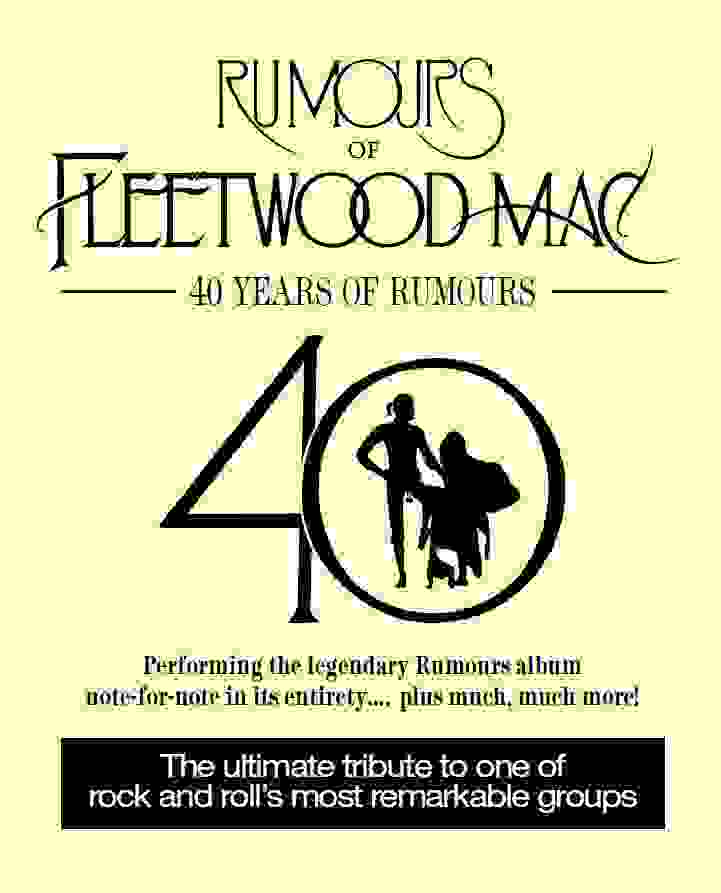 Rumours of Fleetwood Mac  - 40 Years of Rumours - SOLD OUT