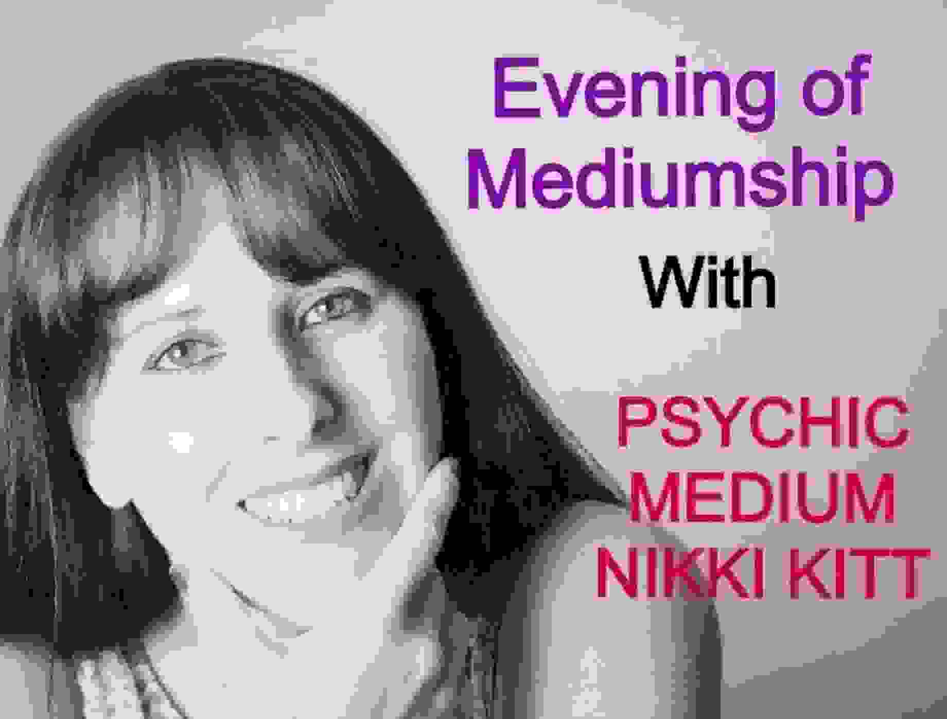 Evening of Mediumship with Nikki Kitt 2018