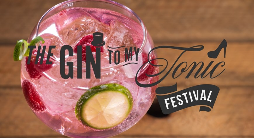 The Gin To My Tonic Festival 2020